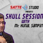 SATTE Studio 2020 | Skull Session | Kunal Sampat